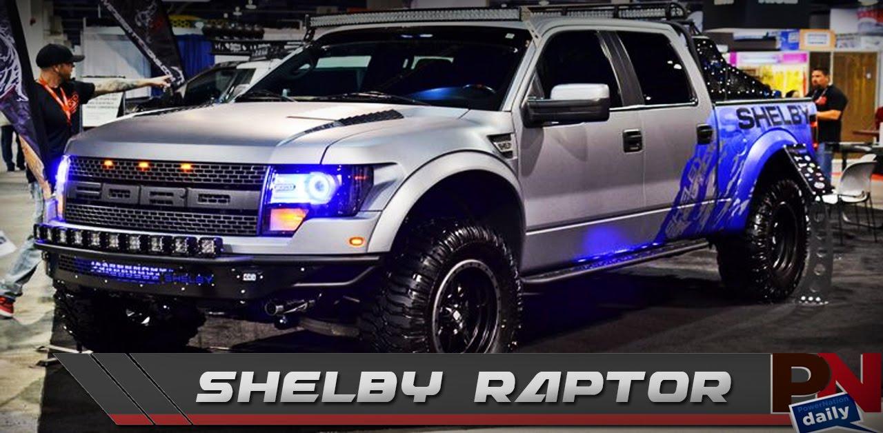Shelby Raptor Baja Top Upcoming Cars 2020