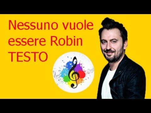 Cesare Cremonini-Nessuno vuole essere Robin (testo in italiano)