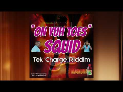 Squid - On Yuh Toes