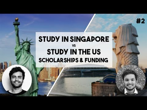 Singapore VS US | Scholarships and Funding Opportunities #2