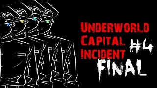 Underworld Capital Incident [P4] - FINAL (2 endings)