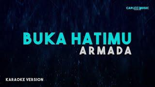 Armada - Buka Hatimu (Karaoke Version)