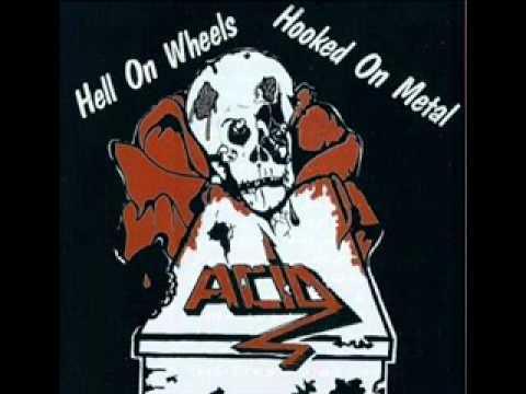 Acid Hell on Wheels