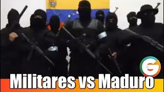 Militares se unen a la rebelión contra Maduro #Venezuela