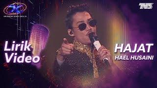 [Lirik Video] Hael Husaini - Hajat | #AJL33