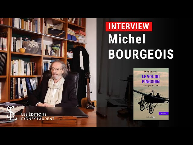 Interview - Auteur : Michel Bourgeois