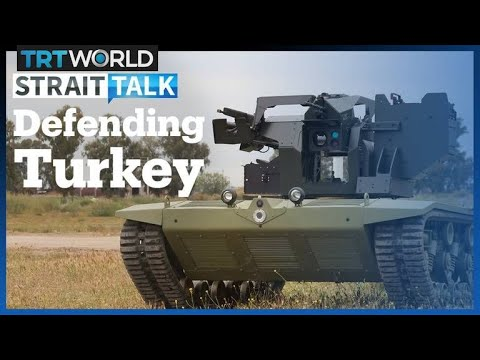 What's Led To the Rapid Growth in Turkey's Defence Sector?