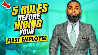 5 Rules BEFORE HIRING your first employee (LLC)