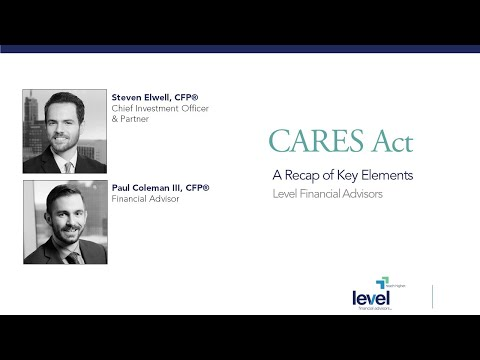 CAREs Act - Recap Of Key Elements For Individuals
