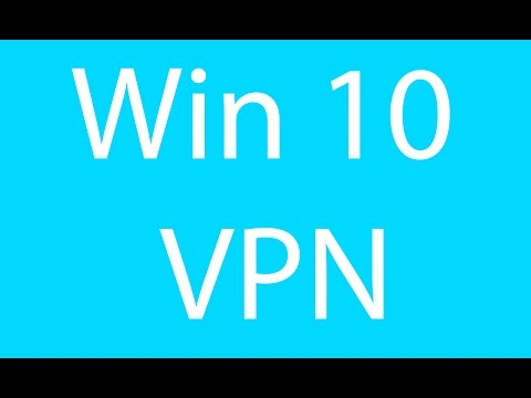 How To Setup a VPN in Windows 10