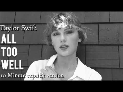 Is 'All Too Well' the 10-Minute Song on Taylor Swift's Re-Recorded ...