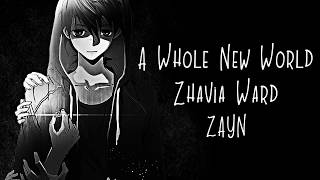 Nightcore → A Whole New World ♪ (ZAYN & Zhavia Ward) LYRICS ✔︎