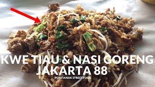 TERLARIS !! NASI GORENG DAN MIE TIAW JAKARTA 88 SUTOYO | PONTIANAK STREET FOOD #104