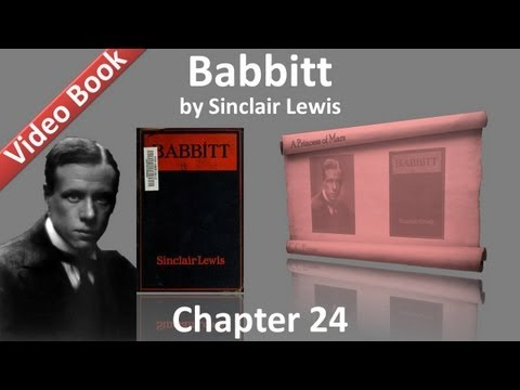 Chapter 24 - Babbitt by Sinclair Lewis