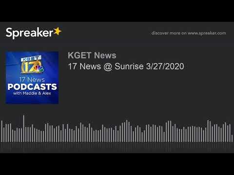 17 News @ Sunrise 3/27/2020