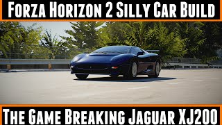 Forza horizon 2 Silly Car Build The Game Breaking Jaguar Xj220