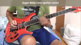 Sugar Baby Love (guitar cover like Tomoyasu Hotei)
