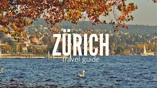 ZURICH Travel Guide, top 5 best place to visit in zurich !!