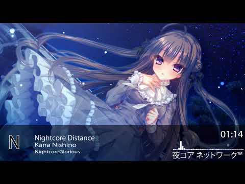 Nightcore Distance-Kana Nishino