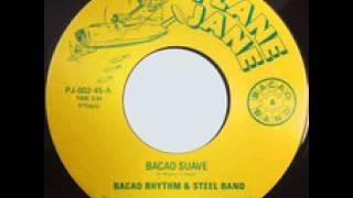 - The Bacao Rhythm and Steel band- Bacao Suave