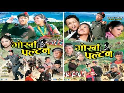 Nepali Movie   Gorkha Paltan Songs Prashant Tamang and Anju Panta