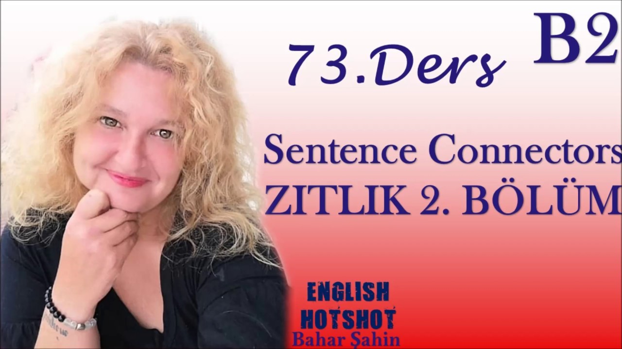 73. DERS - SENTENCE CONNECTORS 2 (TRANSITIONS)