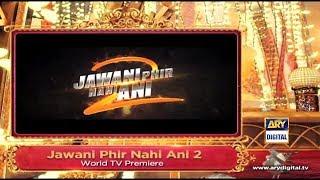 Jawani Phir Nahi Ani 2 | World Tv Premiere | ARY Digital