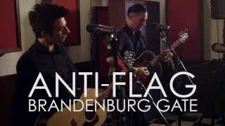 Anti-Flag - Brandenburg Gate: The 11th Street Sessions
