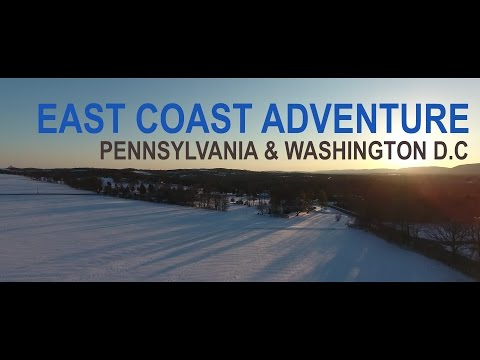 An East Coast Adventure | Pennsylvania & Washington D.C Travel Video