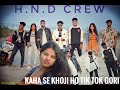 // New Nagpuri Video // Tik Tok Gori // Presenting By (h.n.d) Crew.// 2020