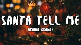 Ariana Grande - Santa Tell Me Lyrics