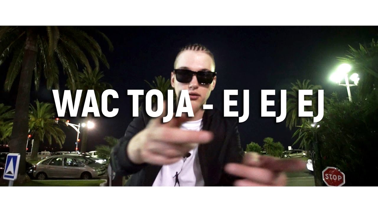 Wac Toja - EJ EJ EJ (prod. Adash) [HiGH QUALiTY]