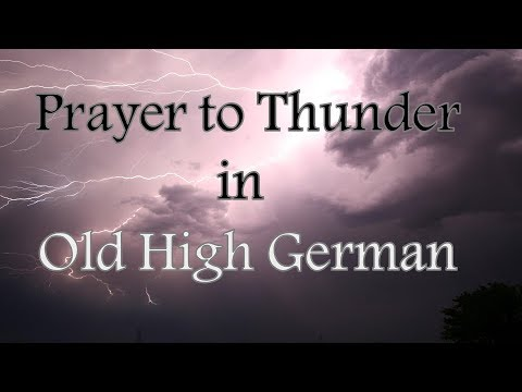 Prayer to Thunder in Old High German
