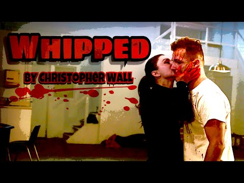 Whipped - A Short Film by Christopher Wall from YouTube · Duration:  23 minutes 4 seconds