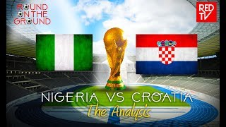 NIGERIA vs CROATIA / RUSSIA 2018 / Pre-Match Analysis