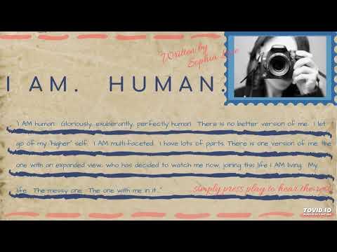 I Am.  Human (Written by Sophia Love, audio by I).