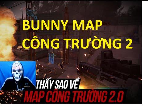 Bình Luận Truy Kich | Bunny Map Công Trường 2 + Chùy Gai 2 hiệp =)) ✔