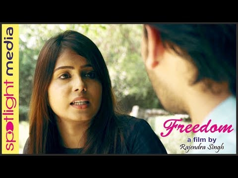 Freedom - Hindi Short Film   | Problems Of Every Girl  ( Today ) | Woman Empowerment