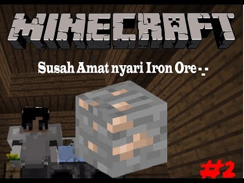 Minecraft Story Indonesia  -  Susah amat nyari iron ore aja -_- #2