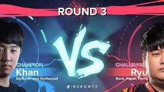 VERSUS Round 3: Ryu's PentaKill (Challenger) vs. Khan's Great Escape (Champion)