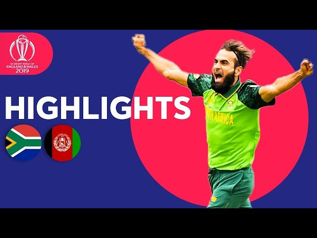 South Africa vs Afghanistan - Match Highlights   ICC Cricket World Cup 2019