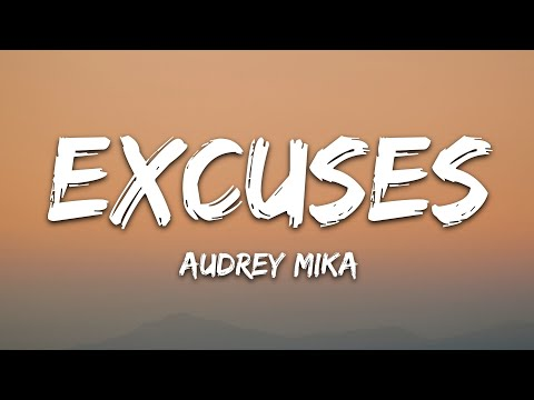 Audrey Mika - Excuses