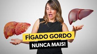 COMO ACABAR DE VEZ COM A GORDURA NO FÍGADO