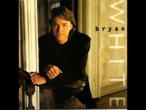 Bryan White ~ Look At Me Now
