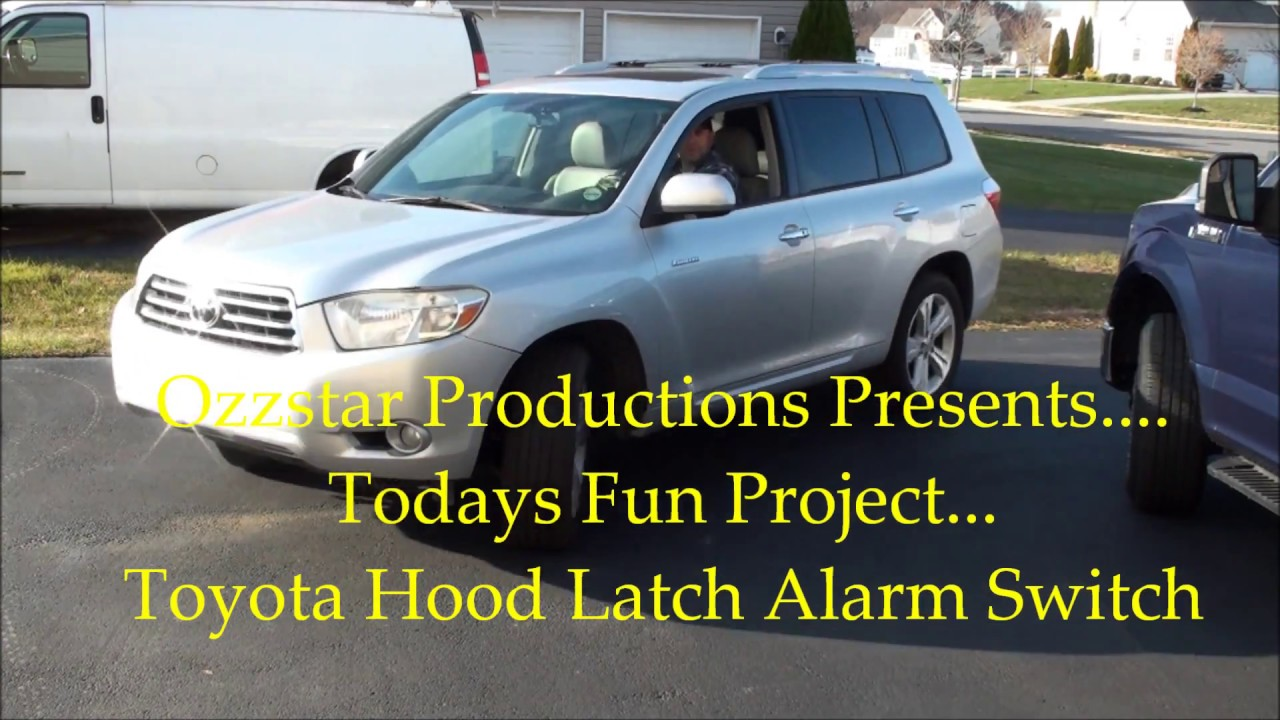 Alarm Toyota Going Off The Fix Hood Switch