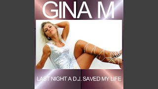 Last Night A DJ Saved My Life (Club Mix)