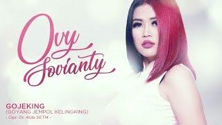 Ovy Sovianti - Gojeking (Goyang Jempol Kelingking) (Official Radio Release)