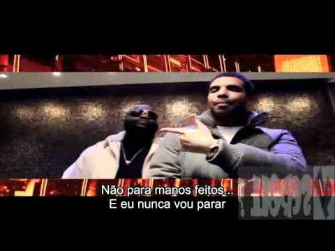 Rick Ross e Drake - Made Man (Legendado)