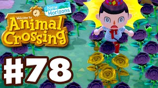 I Finally Grew Gold Roses! - Animal Crossing: New Horizons - Gameplay Part 78