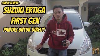 QUICK REVIEW - SUZUKI ERTIGA GX FIRST GEN